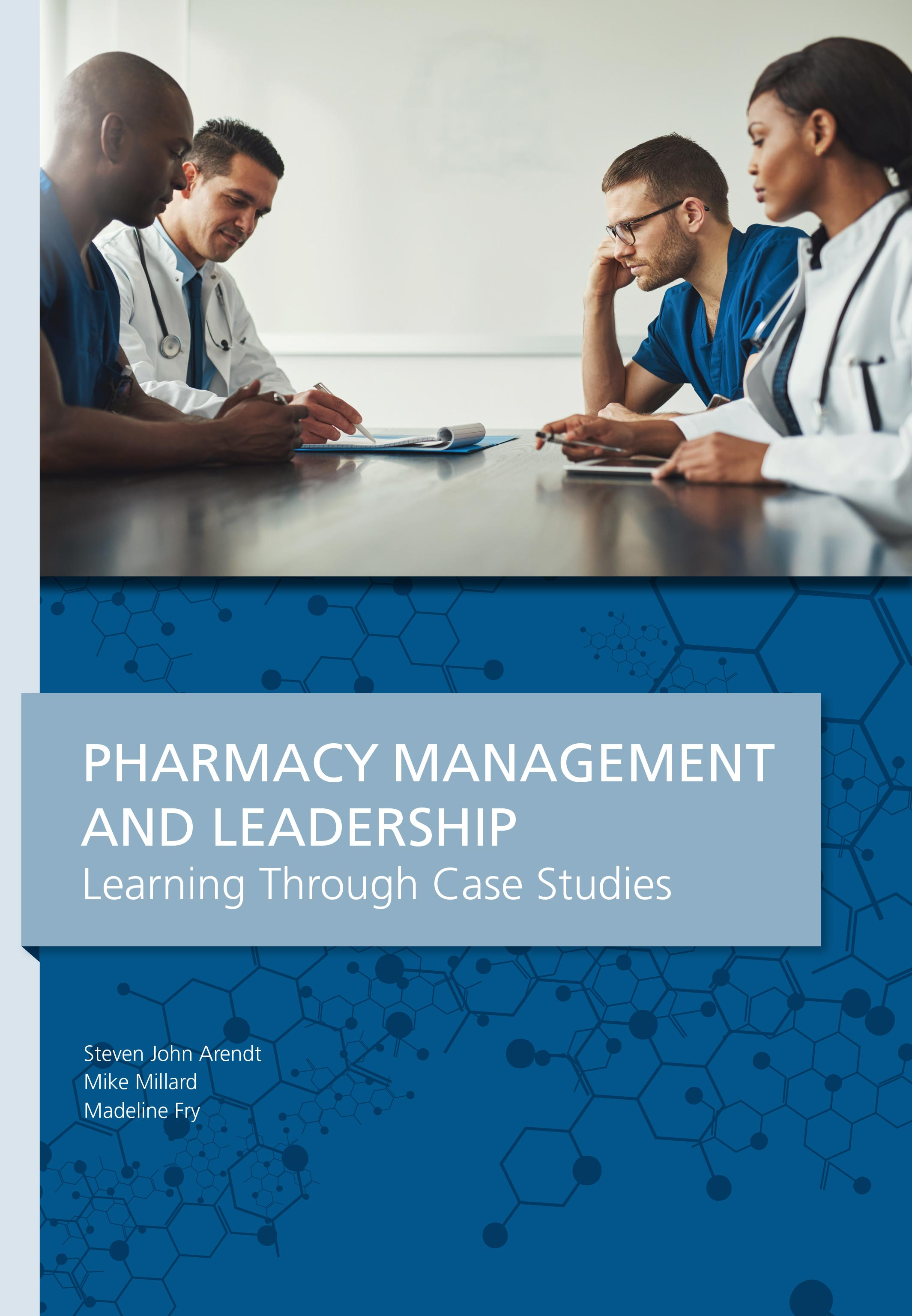 Pharmacy Management & Leadership Learning Through Case Studies